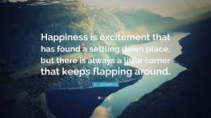 quote excitement e l konigsburg quote u201chappiness is excitement that has found a