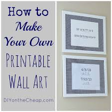 how to m how to make your own printable wall art erin spain