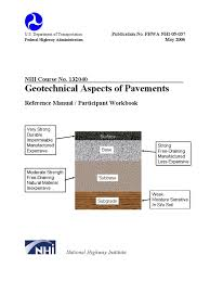 geotechnical aspects of pavements geotechnical engineering