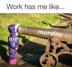 monday morning work meme