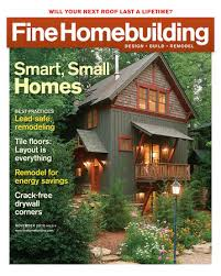 fine homebuilding houses live tall on a small footprint fine homebuilding