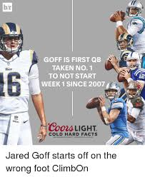 coors light cold hard facts hr ams wte goff is first qb taken no 1 to not start week 1 since