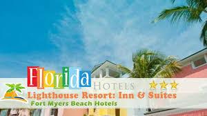lighthouse resort inn u0026 suites fort myers beach hotels florida