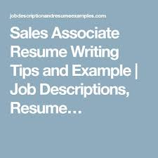 Sales Associate Resume Job Description by Best 25 Sales Job Description Ideas Only On Pinterest
