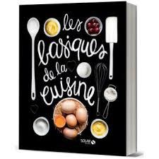 fnac cuisine les basiques de la cuisine cartonné collectif achat livre