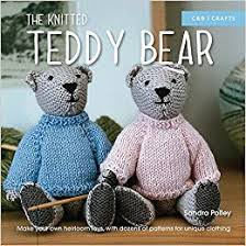 make your own teddy the knitted teddy make your own heirloom toys with dozens