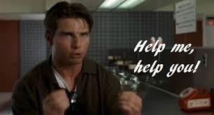 Help Me Help You Meme - jerry maguire movie quotes pinterest famous movie quotes tv