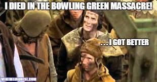 Bowling Meme - meme the bowling green massacre