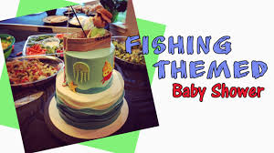 fishing themed baby shower fishing themed baby shower