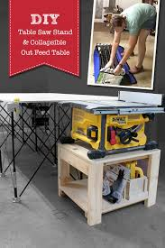 where can i borrow a table saw table saw stand and collapsible out feed work table pretty handy