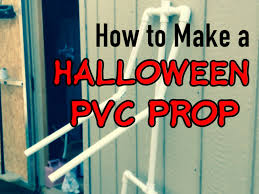 how to make a pvc halloween prop haunters workshop youtube