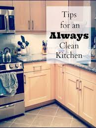 cleaning tips for kitchen tips for an always clean kitchen mom prepares