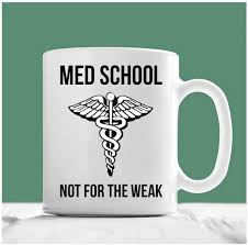 med school gifts student coffee mug school not for the weak