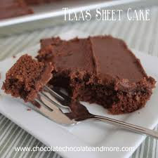 texas sheet cake chocolate chocolate and more