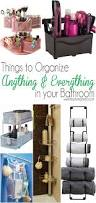 How To Organize A Bathroom How To Organize Anything U0026 Everything In Your Bathroom