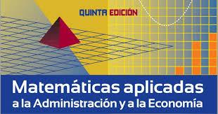 imagenes matematicas aplicadas matemáticas aplicadas a la administración y a la economía arya