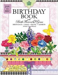 flower of the month birthday book with birth flowers and gems a perpetual diary to