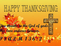 happy thanksgiving psalm 136 verse 2 thanksgiving