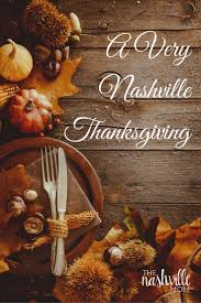 a nashville thanksgiving the nashville