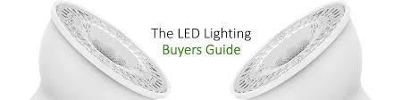 buyers guide everything led led buying guide