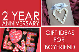 2 year anniversary gifts cool 2nd year anniversary gift ideas for boyfriend the men