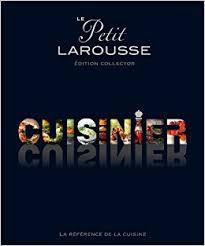 edition larousse cuisine petit larousse illustré cuisinier édition collector amazon ca