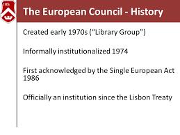 Council Of European Union History The European Council And The Council Of The European Union Ppt