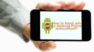 ad blocker for android how to block ads on android phone without root techies stuff