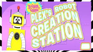 yo gabba gabba plex u0027s robot creation station yo gabba gabba