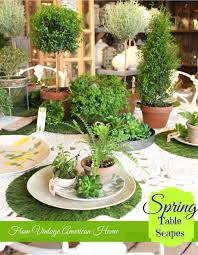 5 spring tablescapes vintage american home