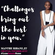 cosmopolitan drink quotes manthe ribane the performance artist and creative producer