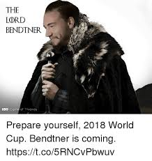 Prepare Yourself Meme - the lord bendtner hbo game of thrones prepare yourself 2018 world