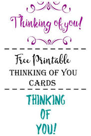 thinking of you cards free printable thinking of you cards cultured palate