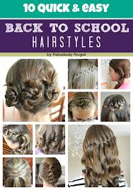 easy hairstyles for school with pictures best back to school hairstyles fabulessly frugal