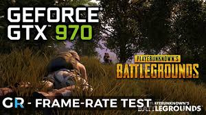 pubg 970 settings gtx 970 pubg fps frame rate benchmark test 1080p ultra max