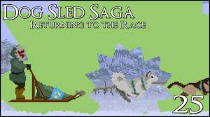 sled dog strike team u2022 dog sled saga return to the race