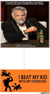 I Dont Always Meme - i don t always by rebornknight meme center