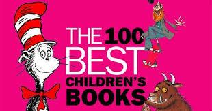 100 Best Children S Books A List Of Here S A List Of The 100 Best Children S Books Of All Time As Chosen