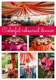 Rehearsal Dinner Decorations Colorful Rehearsal Dinner Pretty My Party