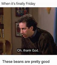 Finally Friday Meme - best 25 ideas about friday meme find what you ll love