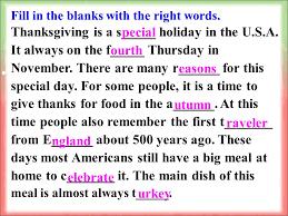 记住下列短语on special holidays on the fourth thursday a
