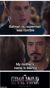 Martha Meme - marvel civil war 1 meme imgflip