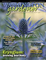 washington gardener june 2017 by kathy j issuu