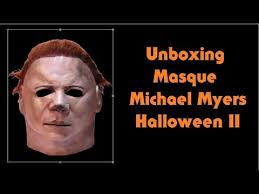unboxing michael myers halloween ii trick or treat studios mask fr