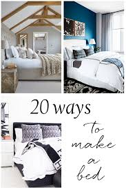 how to make a bed marilynkelvin 20 ways to make a bed