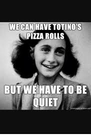 Pizza Rolls Meme - 25 best memes about totinos pizza rolls totinos pizza rolls memes