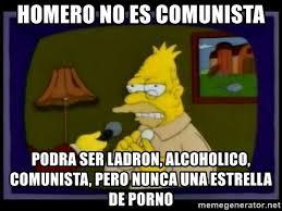 Memes De Porno - homero no es comunista podra ser ladron alcoholico comunista