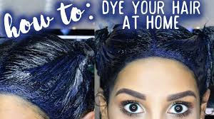 Home Blue How To Dye Your Hair At Home Blue Black Youtube