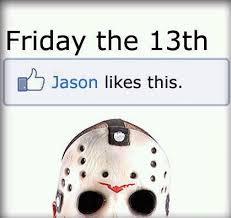 Friday The 13 Meme - friday the 13th meme laughs stuff pinterest meme funny