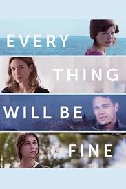 every thing will be fine movie review 2015 roger ebert